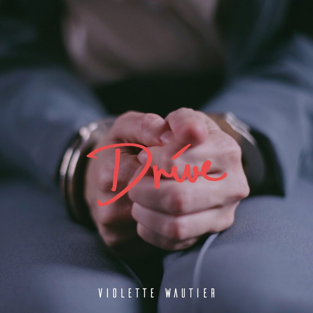 Violette Wautier Drive Single Review
