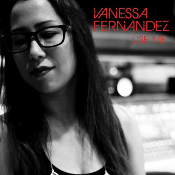 Vanessa Fernandez Use Me Album Review