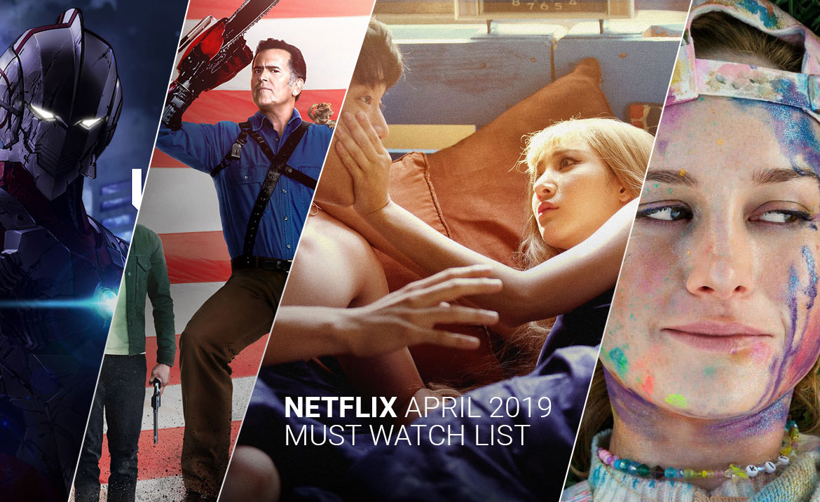 10 Must Watch Netflix Series & Movies - Malaysia April 2019 List