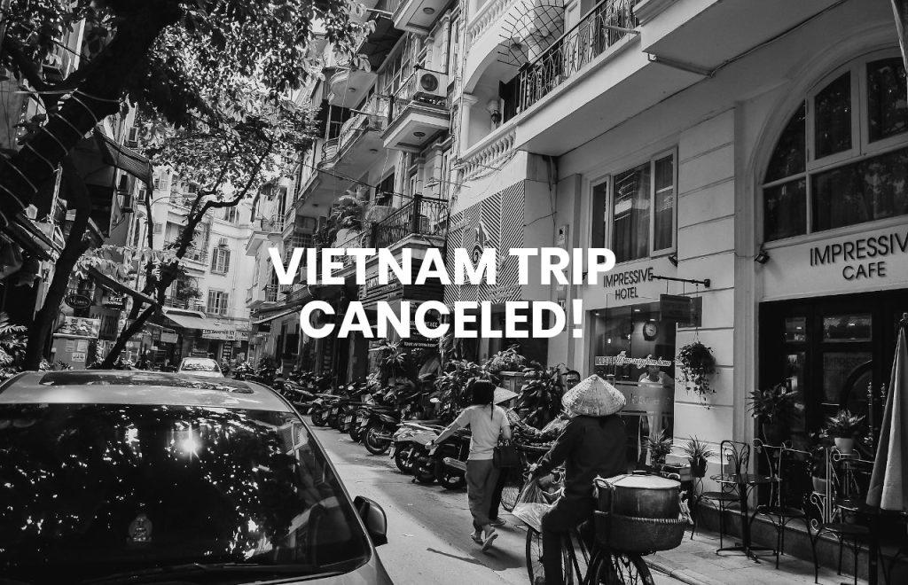 Vietnam Trip Canceled Coronavirus 2020